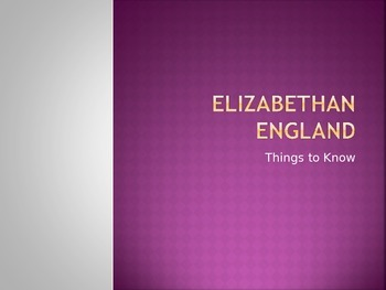 Romeo and Juliet- Elizabethan England Historical Context Guided Notes Powerpoint