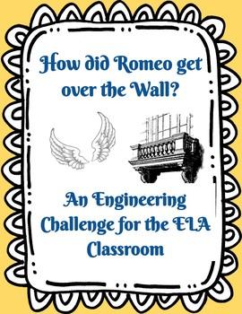 Romeo and Juliet Engineering Challenge