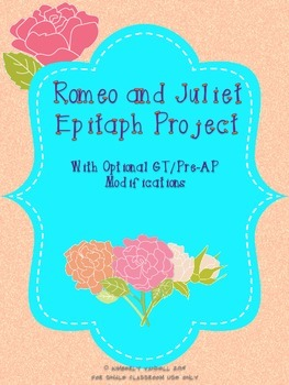 Romeo and Juliet Epitaph Project