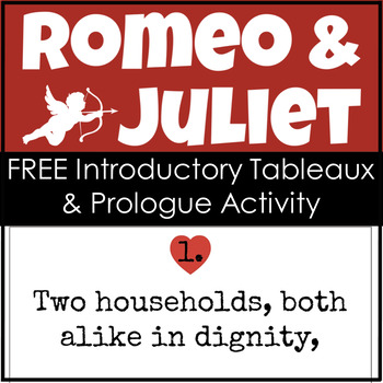 Romeo and Juliet FREE Introduction Tableaux & Prologue Activity