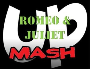 "Romeo and Juliet Final Project ""Mashup"""