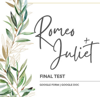 Romeo and Juliet Final Test - Multiple Choice and Matching