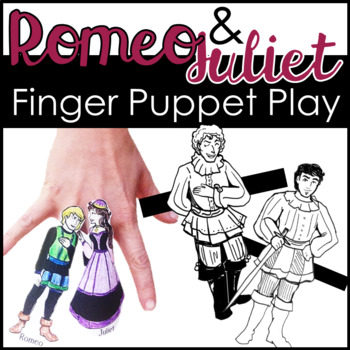 Romeo and Juliet Finger Puppet Play, Shakespeare Activity