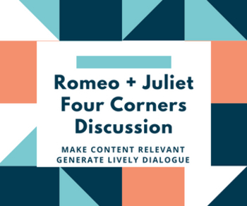 Romeo and Juliet Four Corners: Connecting To Learning