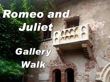 Romeo and Juliet Gallery Walk: Writing and Image Analysis Activity