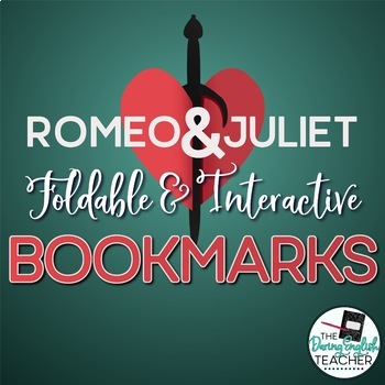 Romeo and Juliet Interactive Bookmarks: Questions, Analysis, Vocabulary