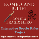 Romeo and Juliet- Interactive Tragic Hero Project- Romeo