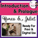 Romeo and Juliet Introduction & Prologue