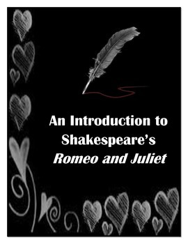 Romeo and Juliet Introductory Materials