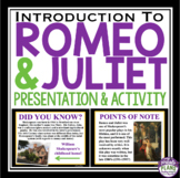 ROMEO AND JULIET INTRODUCTION PRESENTATION