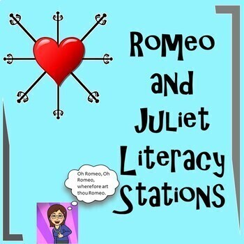 Romeo and Juliet Literacy Stations