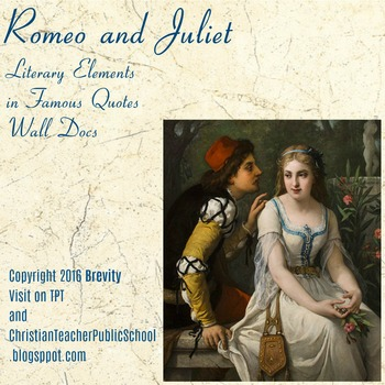 Romeo and Juliet Literary Elements in Famous Quotes Wall Docs