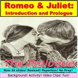 Romeo and Juliet Introduction and Prologue :  Activity, Video Clips, More!