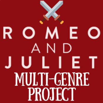 Romeo and Juliet Multigenre Project