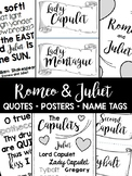 Romeo and Juliet - Name Tags, Quotes, Posters - 36 Pages!