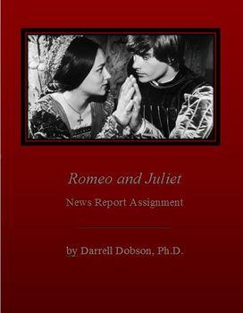 Romeo and Juliet News Report