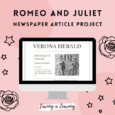 Romeo and Juliet Newspaper Article Project