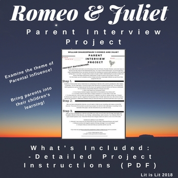 Romeo and Juliet: Parent Interview Project