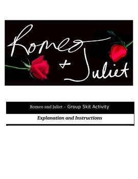 Romeo and Juliet - Perfect Group Skit Activity