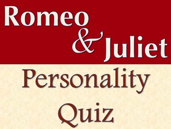 Romeo and Juliet Personality Quiz