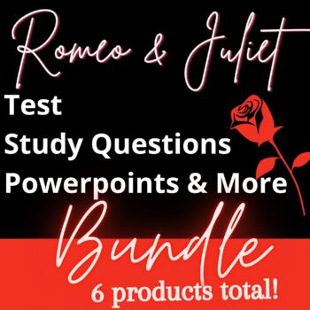 Romeo and Juliet Product MIX - Quiz, Tests, Powerpoints & MORE!