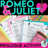 Romeo and Juliet Prologue Annotation and Writing Activity