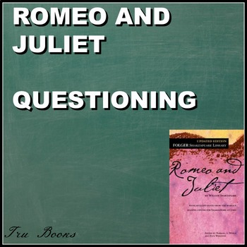 Romeo and Juliet Text Dependent Questions for the WHOLE BOOK!!!