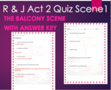 Romeo and Juliet Quiz Act 2 Scene 1 Balcony Scene with ANSWER KEY