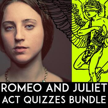 Romeo and Juliet Quiz Bundle: Quote Quiz, Essay Questions, Acts