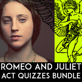 Romeo and Juliet Quiz Bundle: Quote Quiz, Essay Questions, Acts 1, 2, 3, 4, & 5