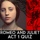 Romeo & Juliet Quiz Act 1 | Romeo & Juliet Act 1 Quiz | Essay Questions