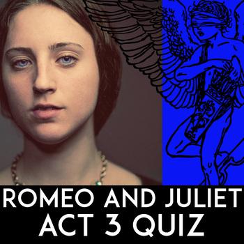Romeo & Juliet Act 3 Quiz | Romeo & Juliet Quote Quiz | PDF | Essay Questions