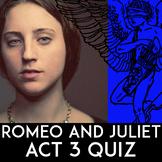 Romeo & Juliet Quiz Act 3 | Romeo & Juliet Act 3 Quiz | Essay Questions