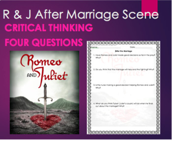 Romeo and Juliet Quiz or Critical Thinking Act 2:  Scene 6 AFTER MARRIAGE SCENE