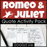 Romeo and Juliet Activity Pack with Quote Analysis, Graffiti & Google Link