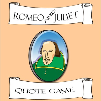 Romeo and Juliet Quote Game