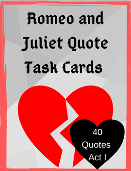 Romeo and Juliet Act I Quote Task Cards
