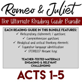 Romeo and Juliet Reading Guide Bundle Acts 1-5