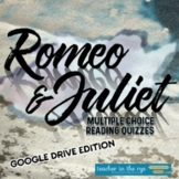 Romeo and Juliet Reading Quizzes Google Drive Distance Lea