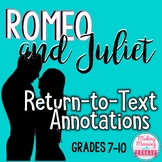 Romeo and Juliet Common Core Close Reading Return to the Text Annotations