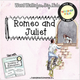 Shakespeare Romeo and Juliet Word Wall