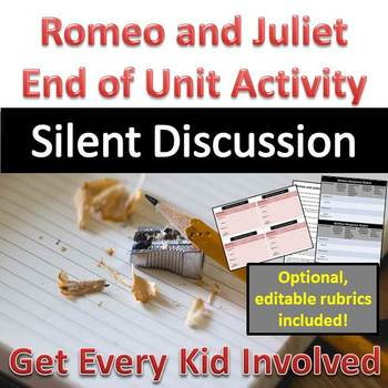 Romeo and Juliet - Silent Discussion Activity