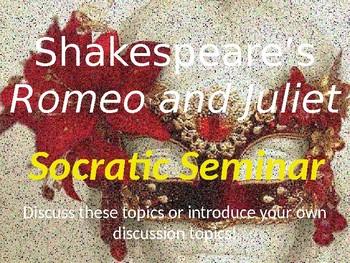 Romeo and Juliet Socratic Seminar