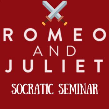 Romeo and Juliet Socratic Seminar Bundle