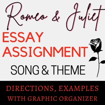 "Romeo and Juliet ""Song and Theme"" Writing Assignment"