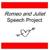 Romeo and Juliet Speech Project
