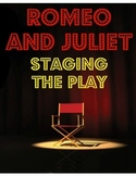 Romeo and Juliet: Staging the Play