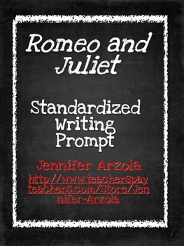 Romeo and Juliet-StandarizedTest Writing Prompt