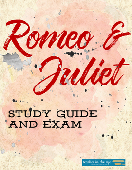 Romeo and Juliet Study Guide and Exam--With Answer Key!
