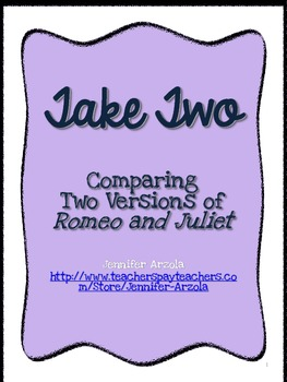 Romeo and Juliet Take Two-Comparing Shakespeare